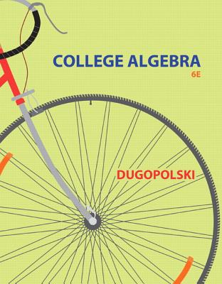 College Algebra By Dugopolski, Mark